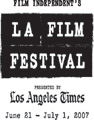 Los Angeles Film Festival 2007 reviews & coverage